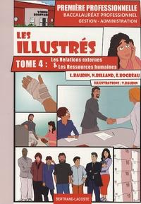 Les illustrés 1e bac pro Gestion-administration - Tome 4, Les relations externes et les ressources humaines.pdf