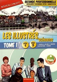Deedr.fr Les illustrés en scénarios 2de Bac pro Gestion-Administration Pôles 1 et 3 - Tome 1 Image