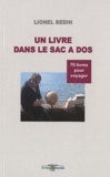 Lionel Bedin - Un livre dans le sac à dos - 70 livres pour voyager.