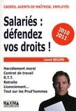 Lionel Belème - Salariés : défendez vos droits ! - Harcèlement moral, contrat de travail, RTT, retraite, licenciement, tout sur les prud'hommes.