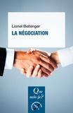 Lionel Bellenger - La négociation.