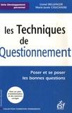 Lionel Bellenger et Marie-Josée Couchaere - Les Techniques de Questionnement - Poser et se poser les bonnes questions.