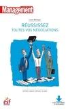 Lionel Bellenger - Réussissez toutes vos négociations - Nouvelle édition.