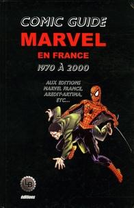 Lionel Billard - Comic Guide Marvel en France - Tome 2, Les comics Marvel adaptés en France de 1970 à 2000.
