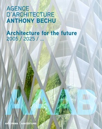 Lionel Blaisse - Agence d'architecture Anthony Bechu - Architecture for the future.