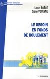 Lionel Bobot et Didier Voyenne - Le Besoin en Fonds de Roulement.