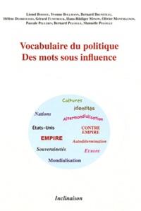 Lionel Boissou et Yvonne Bollmann - Des mots sous influence.