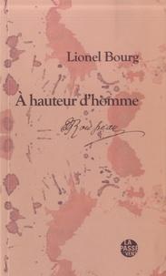 Lionel Bourg - A hauteur d'homme - Rousseau et l'écriture de soi.
