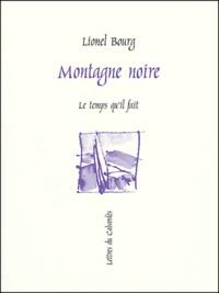 Lionel Bourg - Montagne noire.