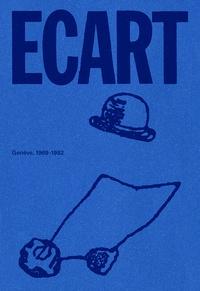 Lionel Bovier et Christophe Cherix - ECART - Genève, 1969-1982.
