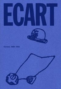 Lionel Bovier et Christophe Cherix - ECART - Geneva, 1969-1982.