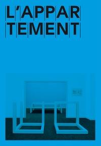 Lionel Bovier et Thierry Davila - L'appartement.
