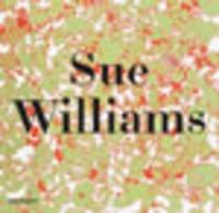Lionel Bovier et Johanna Burton - Sue Williams.
