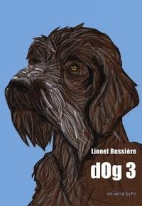 Lionel Bussière - dOg 3.