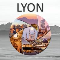 Lionel Caracci - Lyon - Volume 3, Lumières et Secrets.