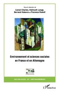 Lionel Charles et Hellmuth Lange - Environnement et sciences sociales en France et en Allemagne.