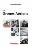 Lionel Chauprade - Les Drones aériens.