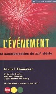 Lionel Chouchan - L'EVENEMENT. - La communication du XXIème siècle.