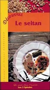 Lionel Clergeaud et Chantal Clergeaud - Découvrez le seitan.