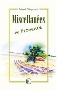 Lionel Clergeaud - Miscellanées de Provence.