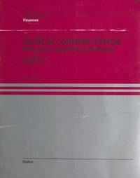 Lionel Collins et Gérard Valin - Audit et contrôle interne : principes, objectifs et pratiques.