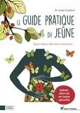 Lionel Coudron - Le guide pratique du jeûne.