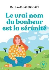 Accentsonline.fr Le vrai nom du bonheur est la sérénité Image