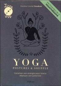 Lionel Coudron - Yoga : postures & souffle - Canaliser son énergie pour mieux déployer son potentiel. 1 DVD