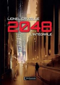 Lionel Cruzille - 2048 L'intégrale : .