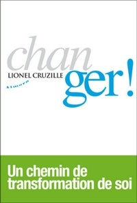 Lionel Cruzille - Changer !.