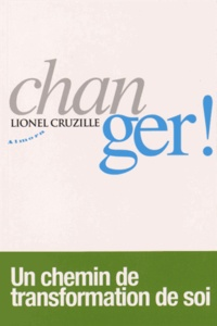 Lionel Cruzille - Changez !.