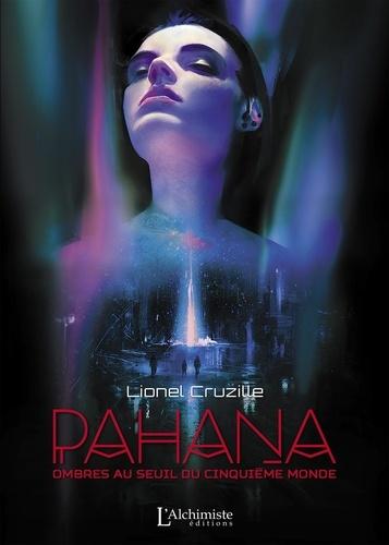 Pahana. Ombres au seuil du cinquième monde