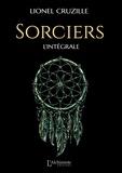 Lionel Cruzille - Sorciers - L'intégrale.