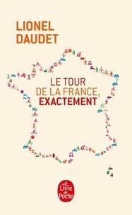 Lionel Daudet - Le tour de la France, exactement.