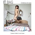 Lionel Daviet et Charlène Perillat - It Bag - Conte(nus) de sacs.