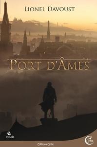 Lionel Davoust - Port d'âmes.
