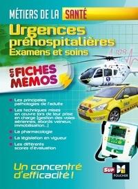 Urgences préhospitalières - Examens et soins en fiches mémos.pdf