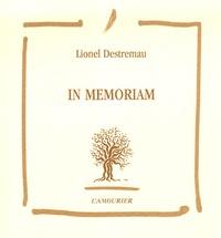 Lionel Destremau - In Memoriam.
