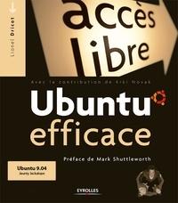 Lionel Dricot - Ubuntu efficace.
