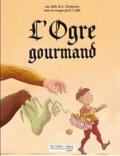 Lionel Droitecour et Patrick Cuillé - L'ogre gourmand.