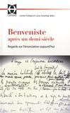 Lionel Dufaye et Lucie Gournay - Benveniste après un demi-siècle - Regards sur l'énonciation aujourd'hui.