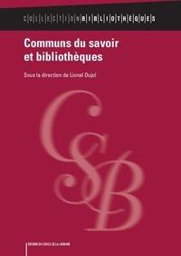 Lionel Dujol - Communs du savoir et bibliothèques.