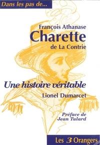 Lionel Dumarcet - François-Athanase Charette de la Contrie.