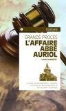 Lionel Dumarcet - L'Affaire Abbé Auriol.