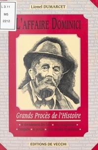 Lionel Dumarcet - L'affaire Dominici.