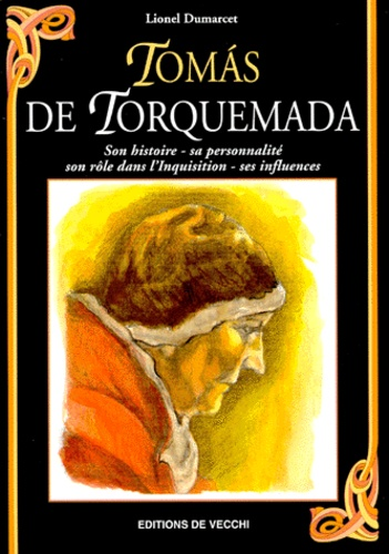 Lionel Dumarcet - Tomàs de Torquemada.