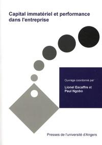 Lionel Escaffre et Paul-Valentin Ngobo - Capital immatériel & performance de l'entreprise.
