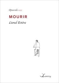 Lionel Estève - Mourir.