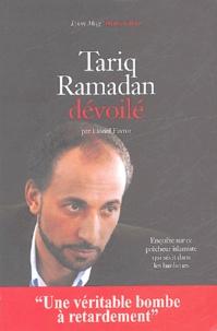 Lionel Favrot - Tariq Ramadan dévoilé.