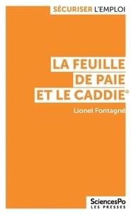 Lionel Fontagné - La feuille de paye et le caddie - Mondialisation, salaires et emploi.